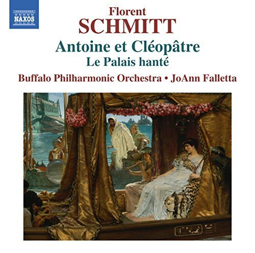 Florent Schmitt: Anthony & Cleopatra, Suites No. 1 & 2 - The Haunted Palace, Op. 49 by Buffalo Philharmonic Orchestra (2015-11-13)