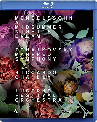 Mendelssohn: A Midsummer Night's Dream; Tchaikovsky: Manfred Symphony [Lucerne Festival Orchestra; Riccardo Chailly] [Accentus Music: ACC10438] [Blu-ray]