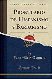 Prontuario de hispanismo y barbarismo